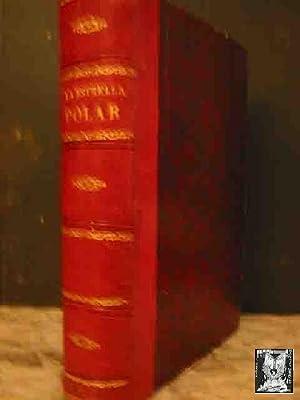 LA ESTRELLA POLAR EN EL MAR ARTICO 1899 - 1900: SABOYA Luis Amadeo de, CAGNI Humberto., CAVALLI ...