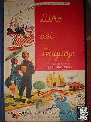 LIBRO DEL LENGUAJE. Segundo Ciclo: BLANCO HERNANDO Quiliano