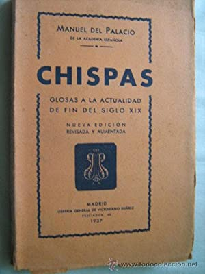 CHISPAS. GLOSAS A LA ACTUALIDAD DE FIN DEL SIGLO XIX: DEL PALACIO, Manuel
