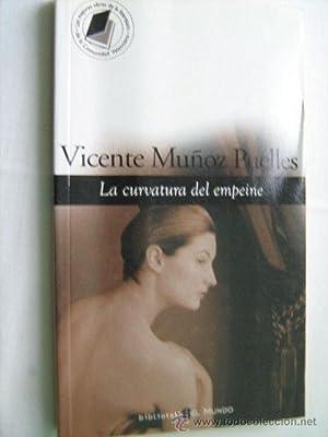 LA CURVATURA DEL EMPEINE: MUÑOZ PUELLES, Vicente