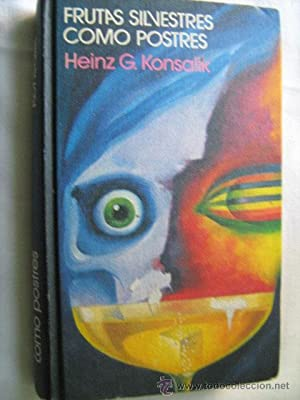 FRUTAS SILVESTRES COMO POSTRES: KONSALIK, Heinz G.