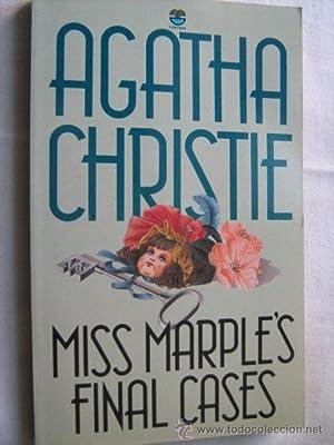 MISS MARPLE S FINAL CASES: CHRISTIE, Agatha
