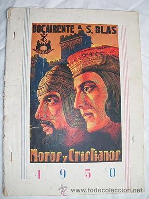 BOCAIRENTE 1950. Programa de fiestas a San Blas. Moros y Cristianos: Sin autor