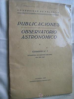 PUBLICACIONES DEL OBSERVATORIO ASTRONÓMICO. CUADERNO 7: ESTADÍSTICA DE MANCHAS ...