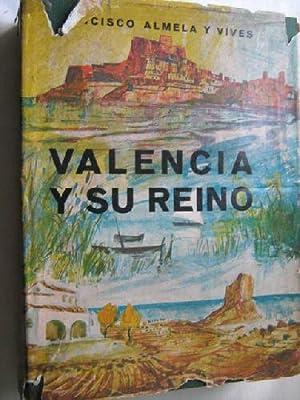 VALENCIA Y SU REINO: ALMELA Y VIVES, Francisco