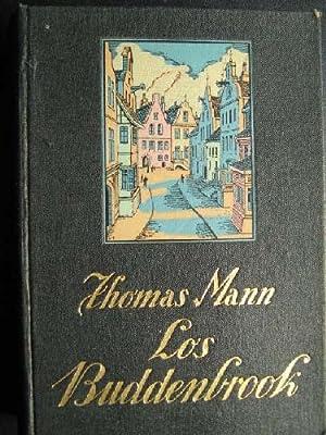 LOS BUDDENBROOK: MANN Thomas