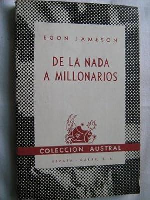 DE LA NADA A MILLONARIOS: JAMESON, Egon