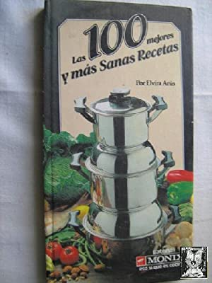 LAS 100 MEJORES Y MÁS SANAS RECETAS. Publicidad Bateria Monix: ARÚS, Elvira
