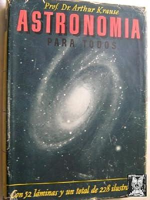 ASTRONOMÍA PARA TODOS: KRAUSE, Arthur