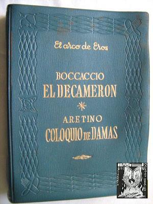 EL DECAMERÓN/ COLQUIO DE DAMAS: BOCCACCIO/ ARETINO