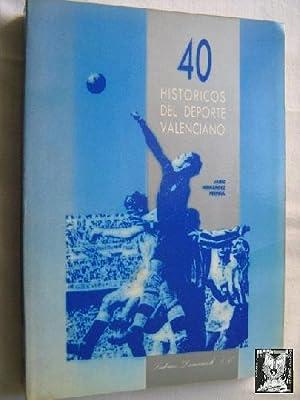 40 HISTÓRICOS DEL DEPORTE VALENCIANO: HERNÁNDEZ PERPIÑÁ, Jaime