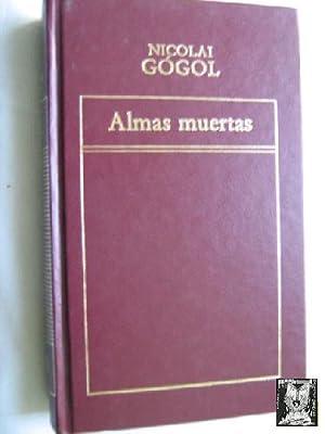 ALMAS MUERTAS: GÓGOL, Nicolai