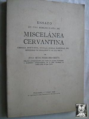 ENSAYO DE UNA BIBLIOGRAFÍA DE MISCELÁNEA CERVANTINA: SEDÓ PERIS-MENCHETA, Juan