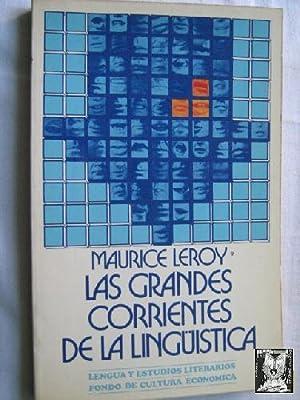 LAS GRANDES CORRIENTES DE LA LINGÜÍSTICA: LEROY, Maurice