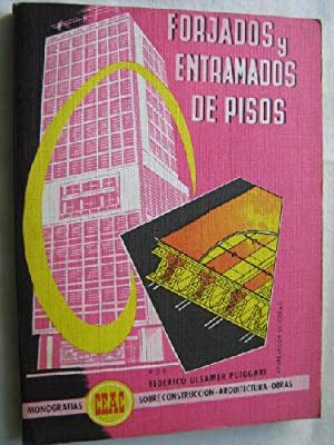 FORJADOS Y ENTRAMADOS DE PISOS: ULSAMER PUIGGARI, Federico