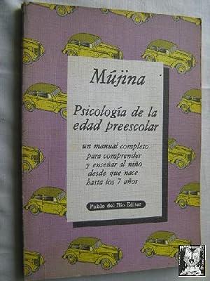 PSICOLOGÍA DE LA EDAD PREESCOLAR: MÚJINA