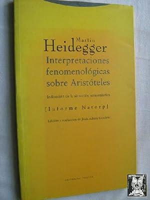 INTERPRETACIONES FENOMENOLÓGICAS SOBRE ARISTÓTELES: HEIDEGGER