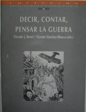 DECIR, CONTAR, PENSAR LA GUERRA: VV AA