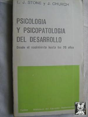 PSICOLOGÍA Y PSICOPATOLOGÍA DEL DESARROLLO: STONE, L.J. y