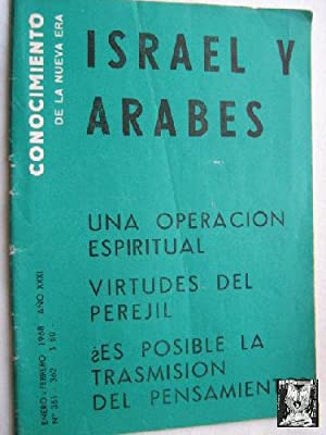 CONOCIMIENTO DE LA NUEVA ERA. Nº 361-362. 1968. Israel y árabes.: Sin autor