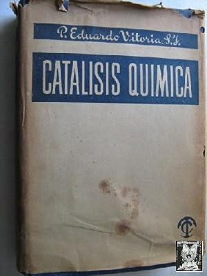 CATALISIS QUÍMICA: VOTORIA, Eduardo