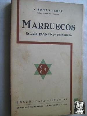 MARRUECOS. ESTUDIO GEOGRÁFICO-ECONÓMICO: TOMÁS PÉREZ, V.
