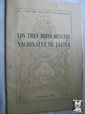 LOS TRES MONUMENTOS NACIONALES DE JÁTIVA: SARTHOU CARRERES, Carlos