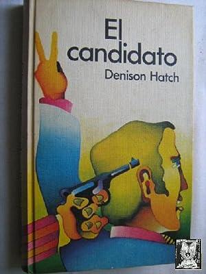 EL CANDIDATO: HATCH, Denison