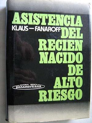 ASISTENCIA DEL RECIÉN NACIDO DE ALTO RIESGO: KLAUS, Marshall H.