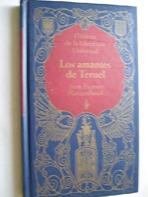 LOS AMANTES DE TERUEL/ LA MADRE DE: HARTZENBUSCH, Juan Eugenio