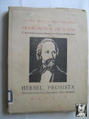 HEBBEL, PROSISTA: DE ICAZA, Francisco A.