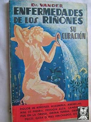 ENFERMEDADES DE LOS RIÑONES. SU CURACIÓN: VANDER, A.