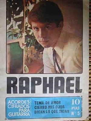 RAPHAEL: Acordes cifrados para guitarra. Canciones: TEMA DE AMOR; CIERRO MIS OJOS; DIGAN LO QUE ...
