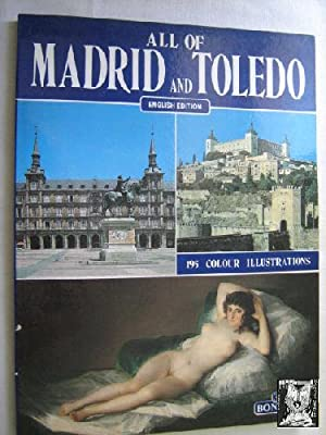ALL OF MADRID AND TOLEDO