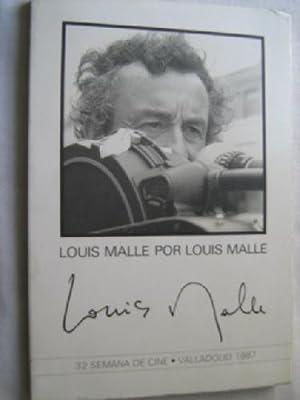 LOUIS MALLE POR LOUIS MALLE: MALLE, Louis