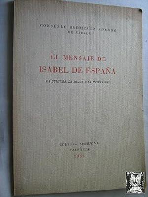 EL MENSAJE DE ISABEL DE ESPAÑA: RODRÍGUEZ-FORNOS, Consuelo