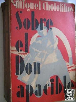 SOBRE EL DON APACIBLE: CHOLOKHOV, Miguel