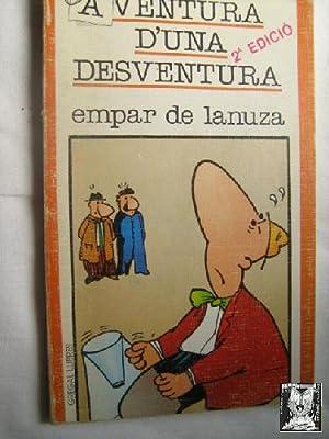 AVENTURA D UNA DESVENTURA: DE LANUZA, Empar