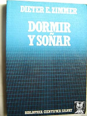 DORMIR Y SOÑAR: ZIMMER, Dieter E.