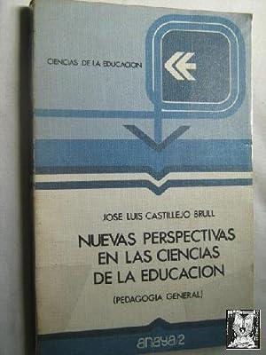 NUEVAS PERSPECTIVAS EN LAS CIENCIAS DE LA EDUCACIÓN: CASTILLEJO BRULL, José Luis