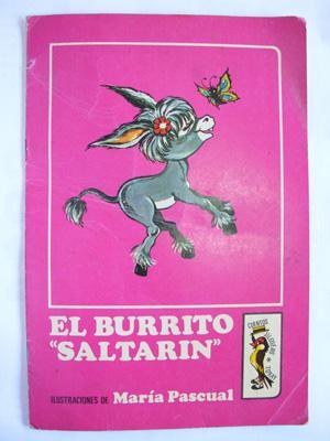 EL BURRITO SALTARIN: VERDEJO Carmina (Texto), PASCUAL Maria (Dibujos)