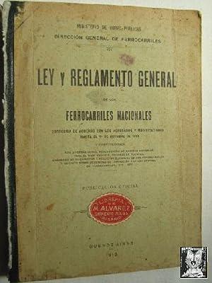 LEY Y REGLAMENTO GENERAL DE LOS FERROCARRILES NACIONALES: Sin autor