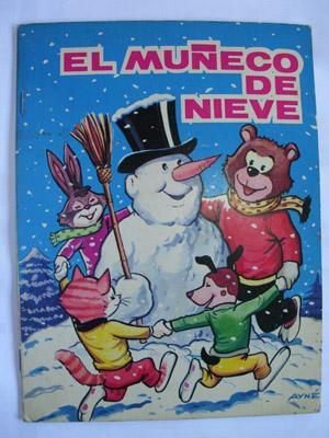 EL MUÑECO DE NIEVE. EL CAIMAN.: SOTILLOS E.(Texto), AYNÉ