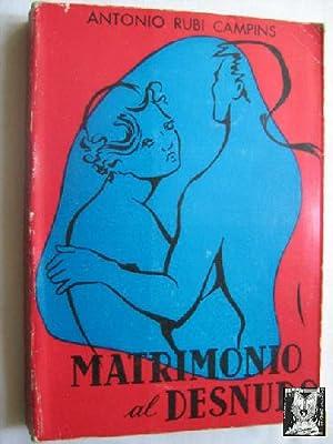 MATRIMONIO AL DESNUDO: RUBÍ CAMPINS, Antonio