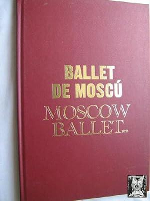 BALLET DE MOSCÚ / MOSCOW BALLET: Sin autor