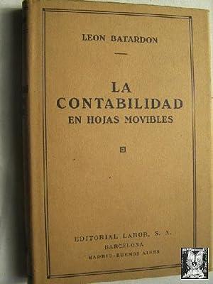 LA CONTABILIDAD EN HOJAS MOVIBLES: BATARDON, Leon