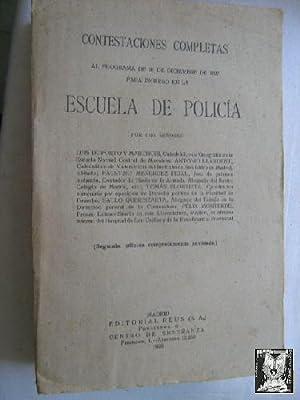 CONTESTACIONES COMPLETAS AL PROGRAMA DE 26 DE DICIEMBRE DE 1927 PARA INGRESO EN LA ESCUELA DE POLIC...