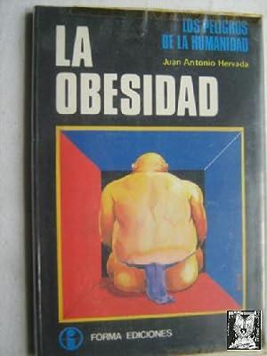 LA OBESIDAD: HERVADA, Juan Antonio