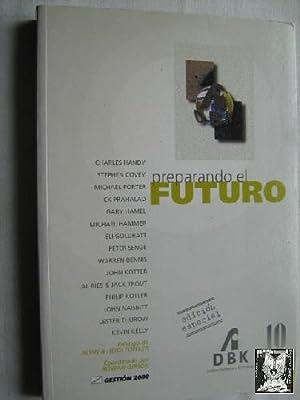 PREPARANDO EL FUTURO: Varios autores