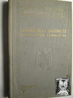 COMBUSTIBLES NACIONALES. RECOPILACIÓN LEGISLATIVA: Sin autor